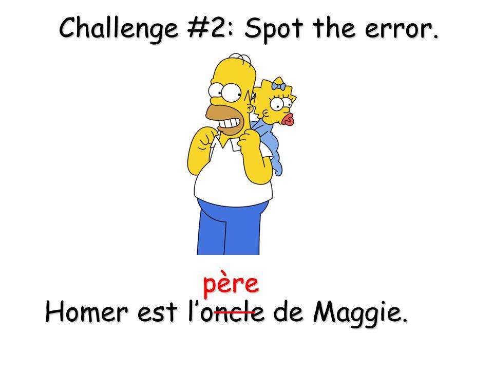 Homer est l'oncle de Maggie.