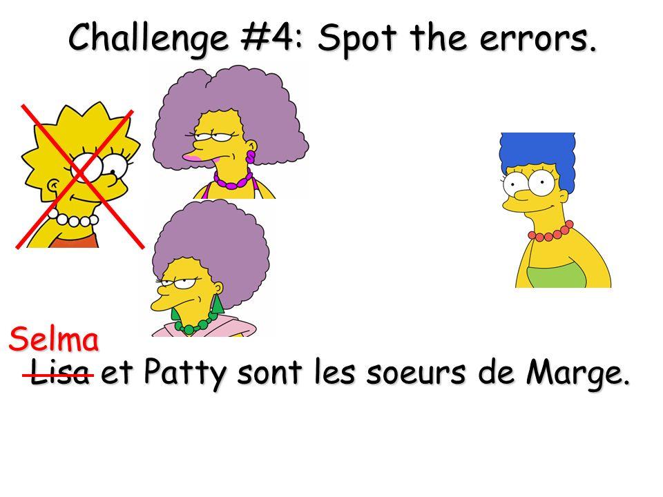 Lisa et Patty sont les soeurs de Marge.