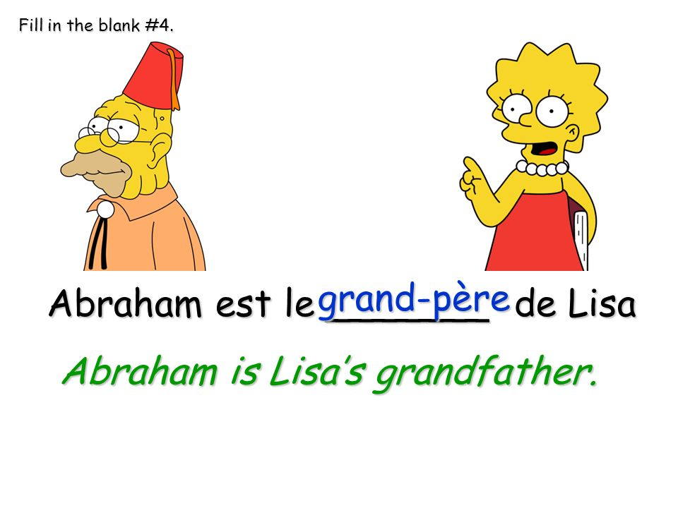 Abraham is Lisa's grandfather.
