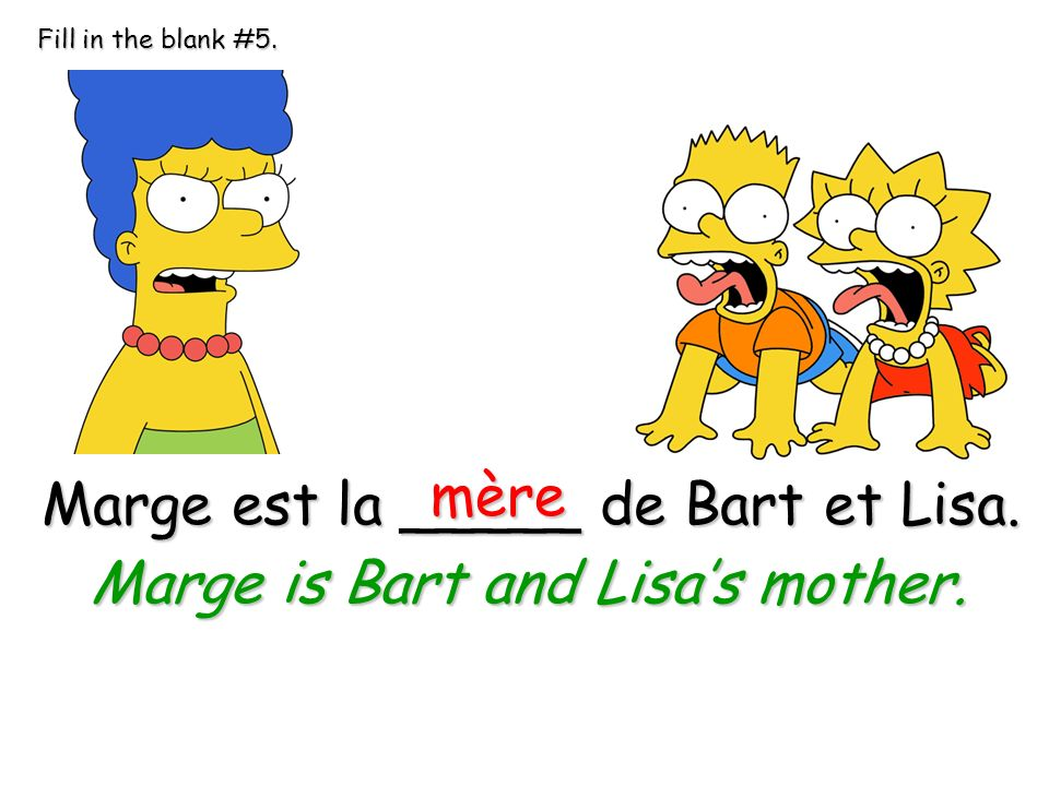 Marge is Bart and Lisa's mother.