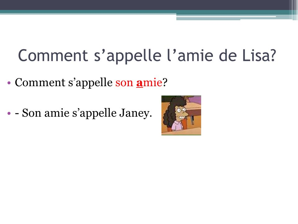 Comment s'appelle l'amie de Lisa