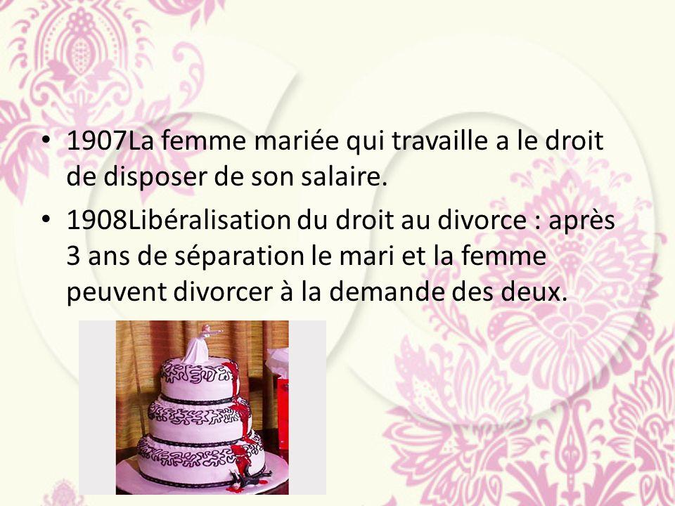 1907La femme mariée qui travaille a le droit de disposer de son salaire.