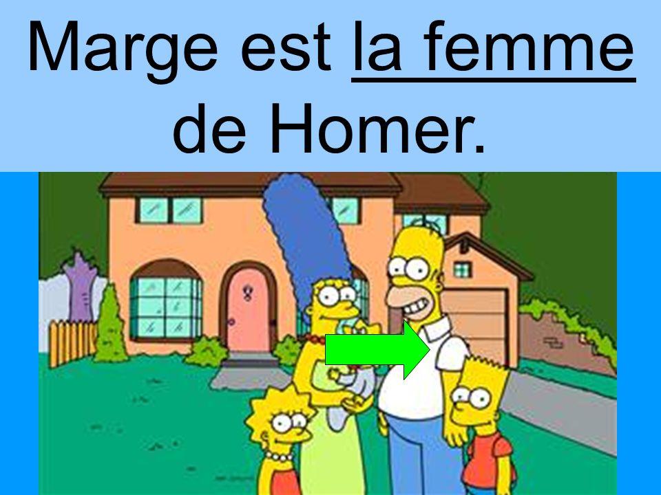 Marge est la femme de Homer.