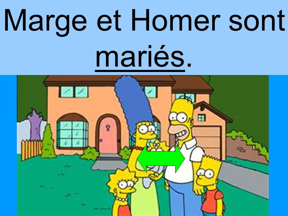 Marge et Homer sont mariés.
