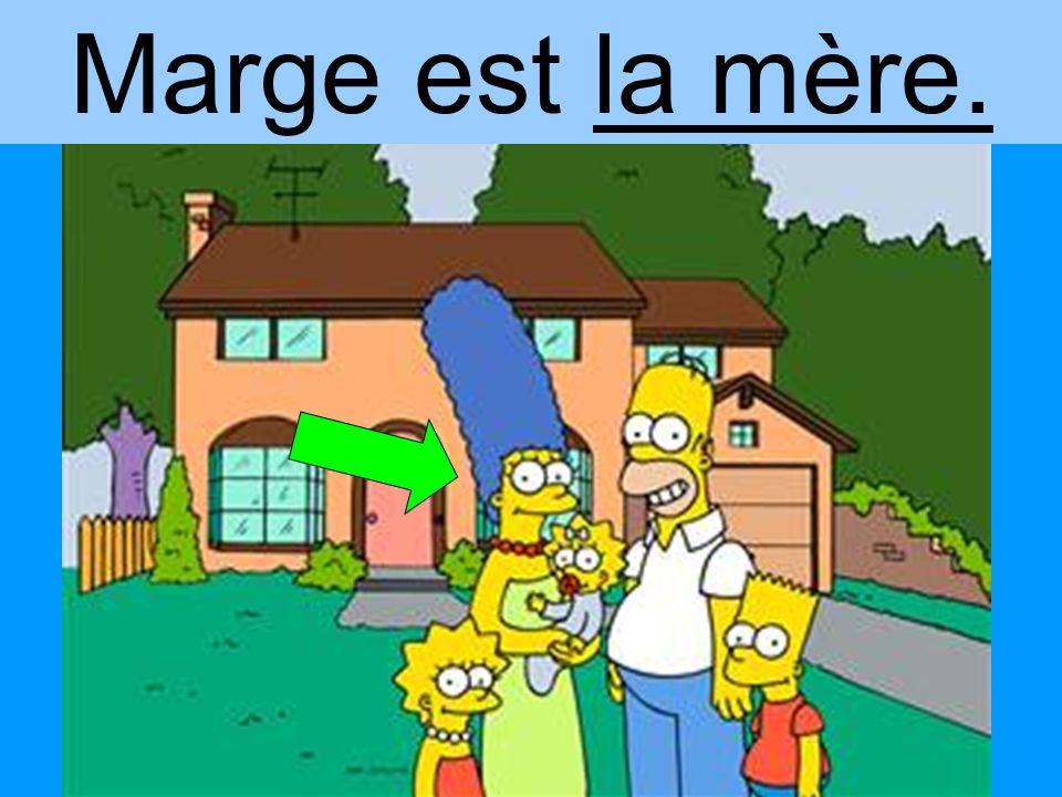 Marge est la mère.
