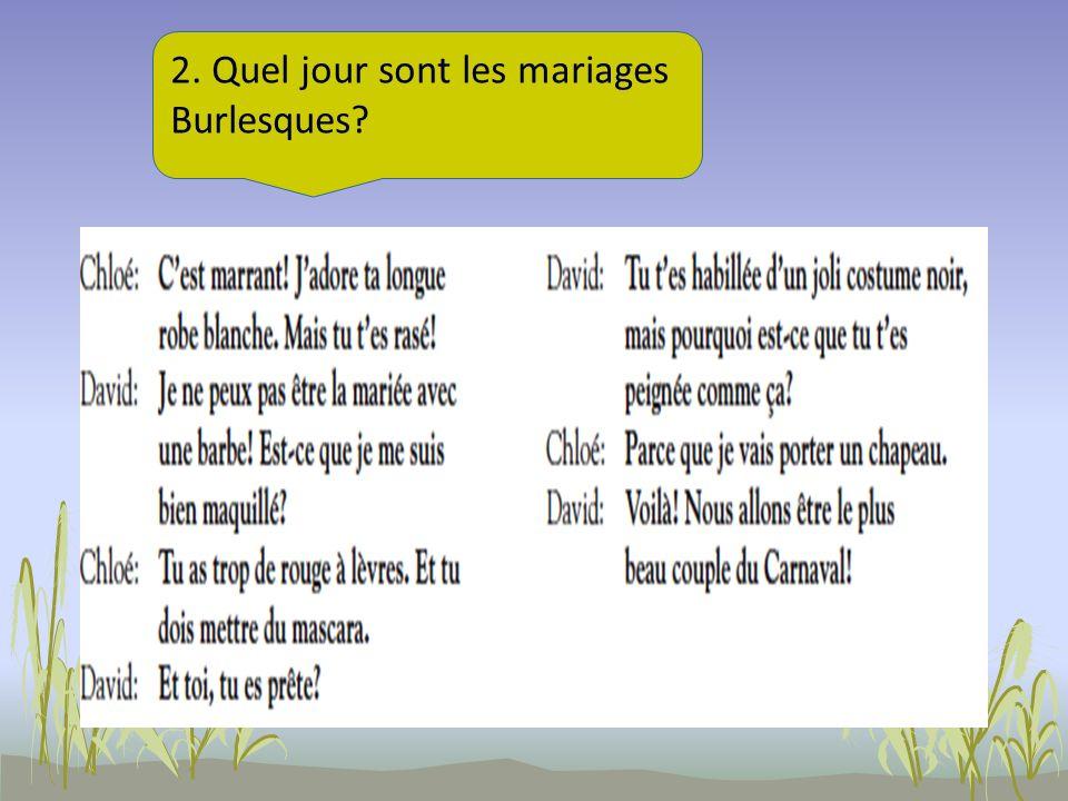2. Quel jour sont les mariages