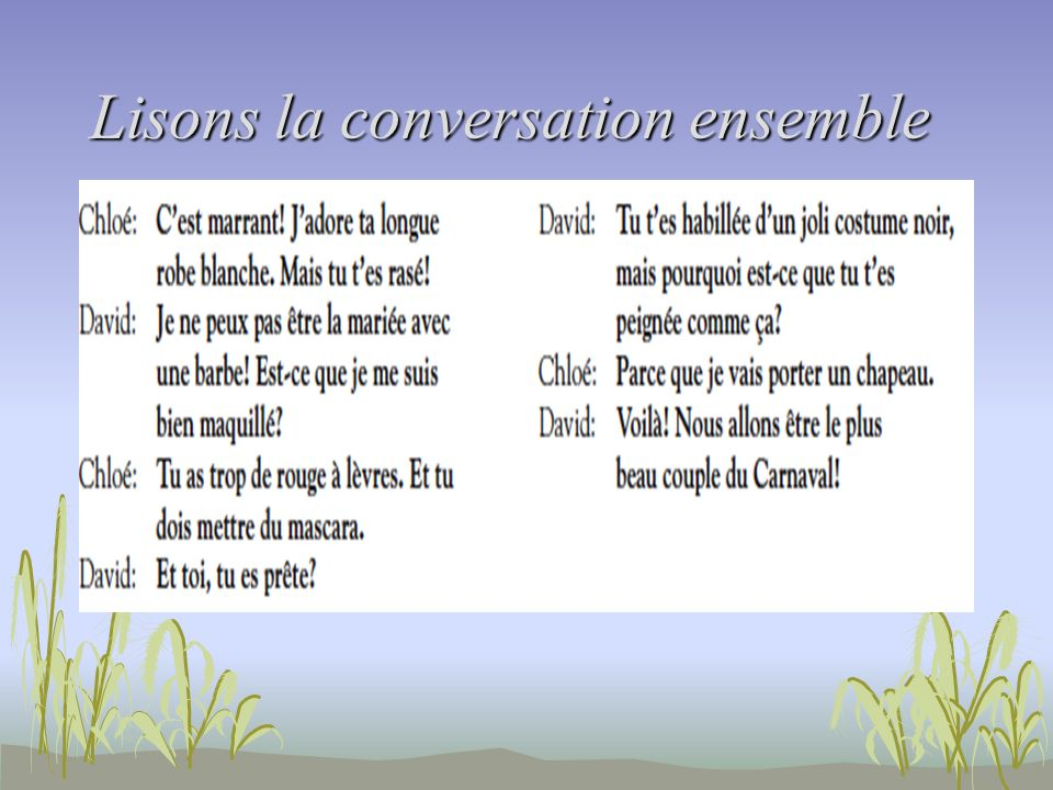 Lisons la conversation ensemble