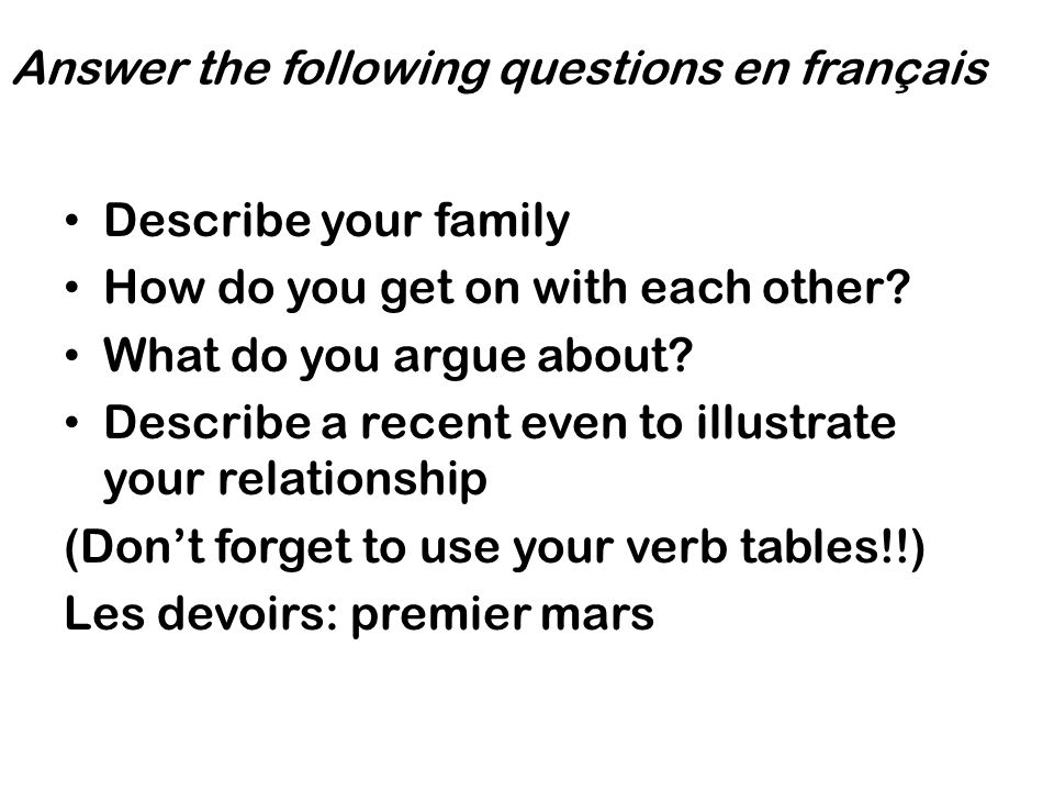 Answer the following questions en français