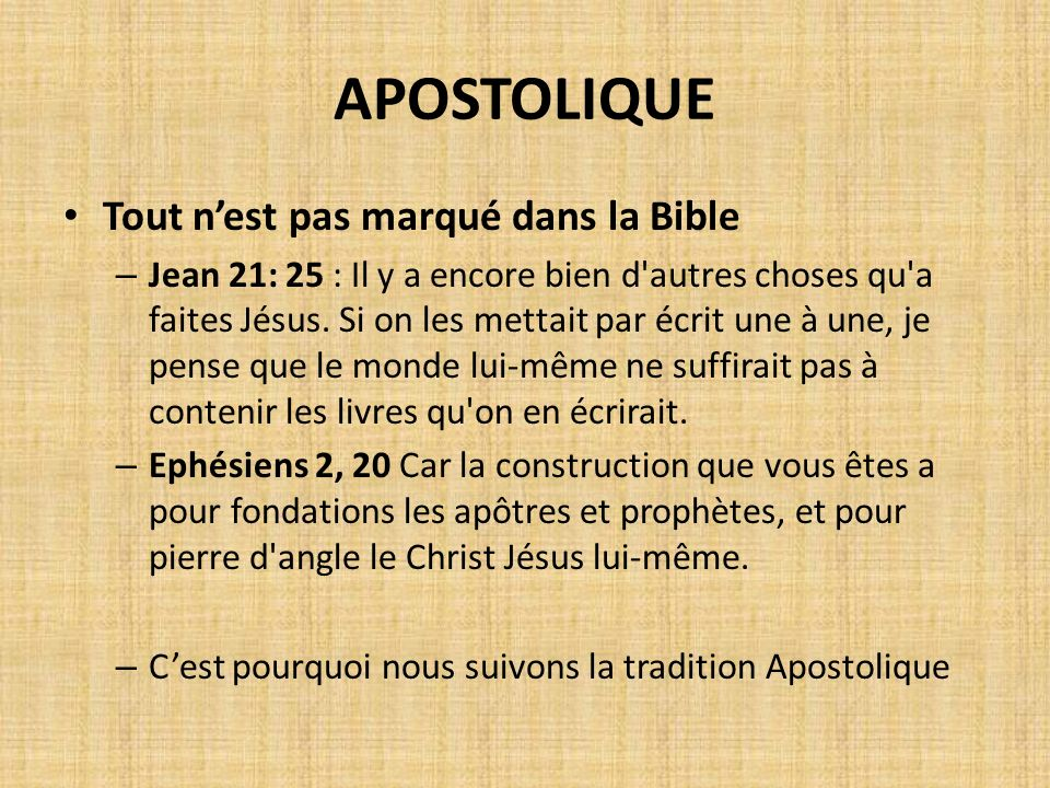 APOSTOLIQUE Tout n'est pas marqué dans la Bible