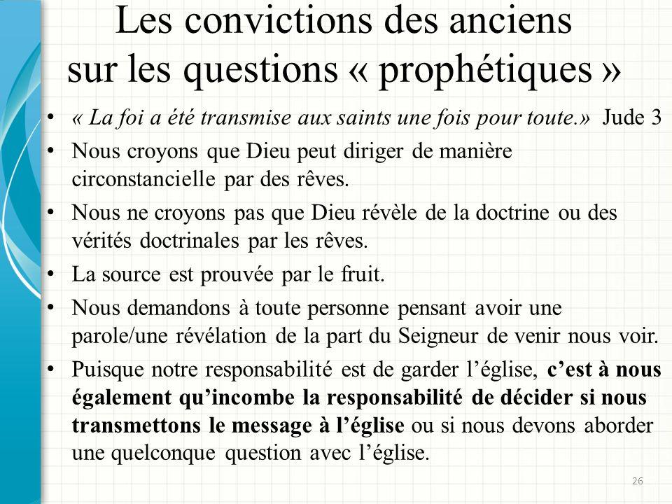 Les convictions des anciens sur les questions « prophétiques »
