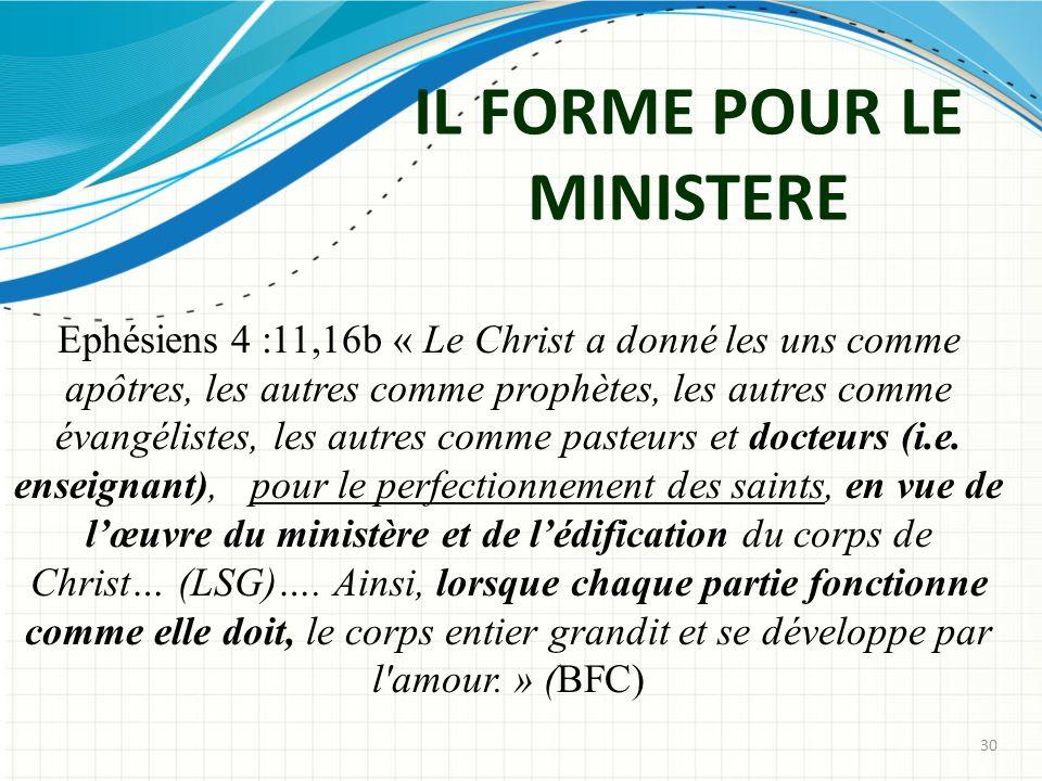 IL FORME POUR LE MINISTERE