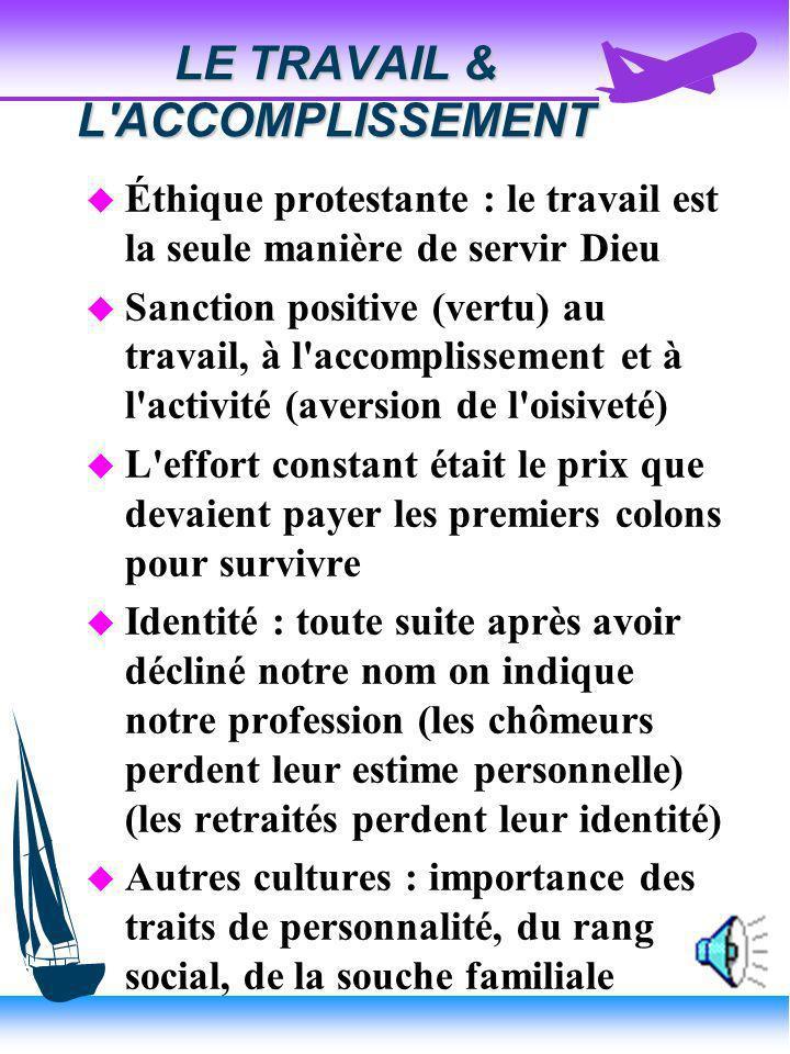 LE TRAVAIL & L ACCOMPLISSEMENT