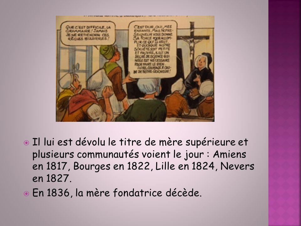 En 1836, la mère fondatrice décède.