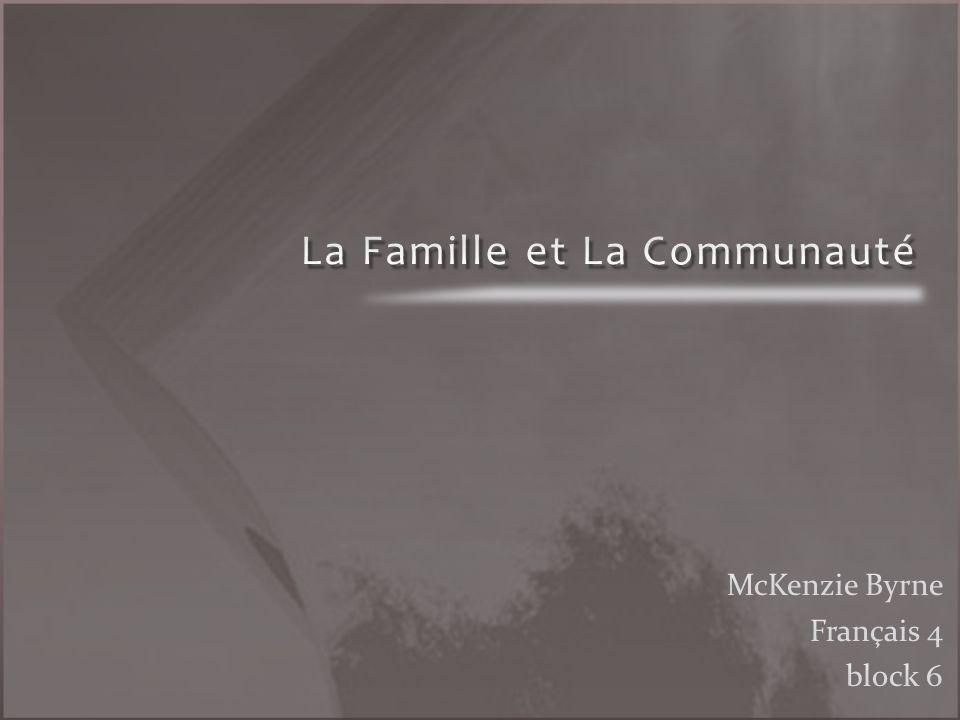 La Famille et La Communauté