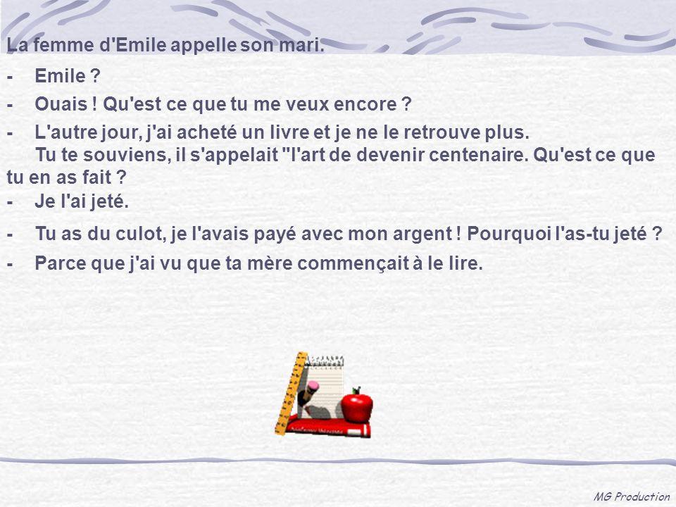 La femme d Emile appelle son mari.