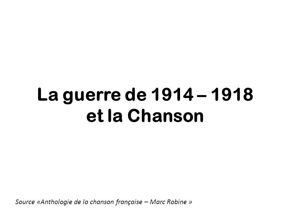 La guerre de 1914 – 1918 et la Chanson