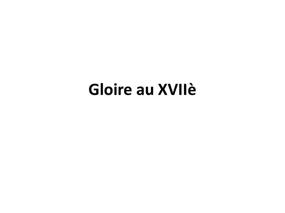 Gloire au XVIIè