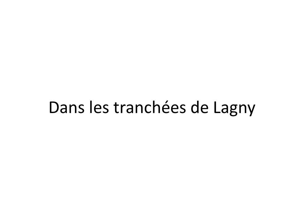 Dans les tranchées de Lagny