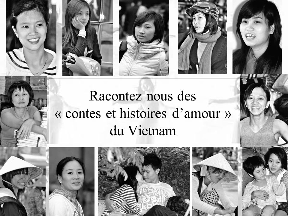 Racontez nous des « contes et histoires d'amour » du Vietnam