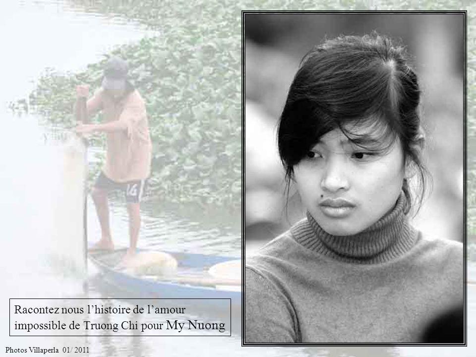 Racontez nous l'histoire de l'amour impossible de Truong Chi pour My Nuong