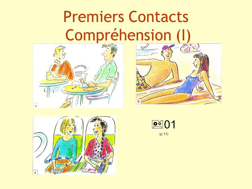 Premiers Contacts Compréhension (I)