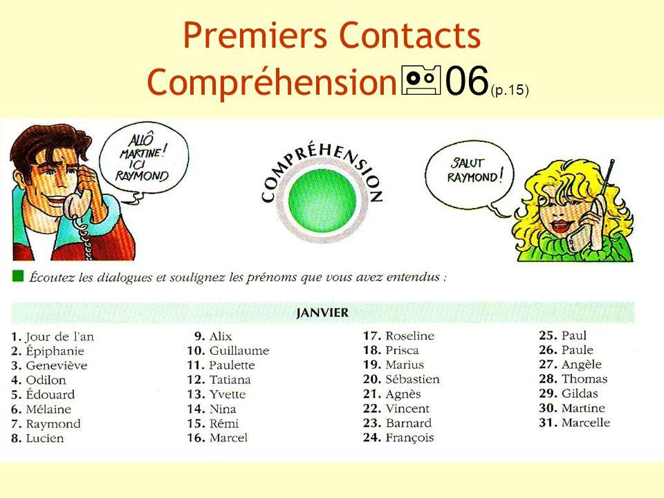 Premiers Contacts Compréhension06(p.15)