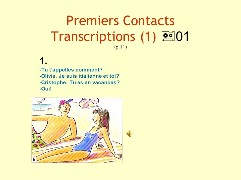 Premiers Contacts Transcriptions (1) 01 (p.11)