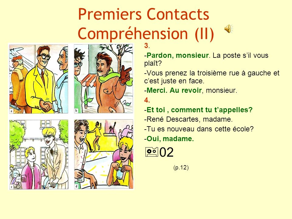 Premiers Contacts Compréhension (II)