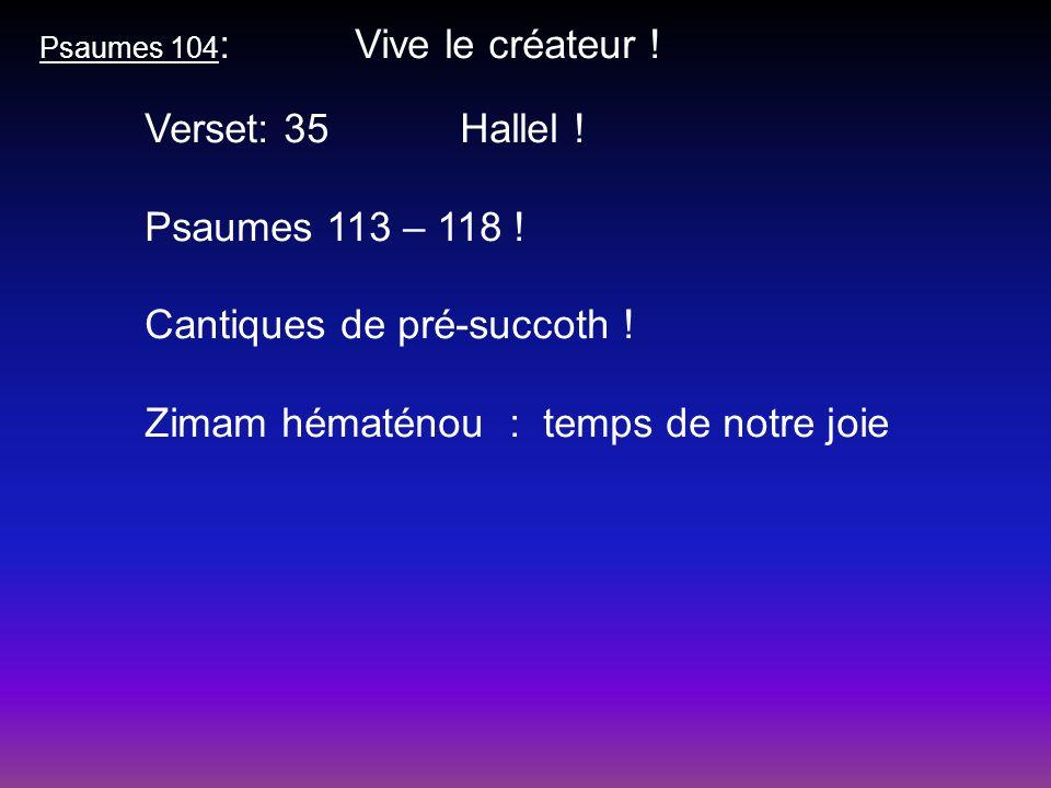 Cantiques de pré-succoth ! Zimam hématénou : temps de notre joie