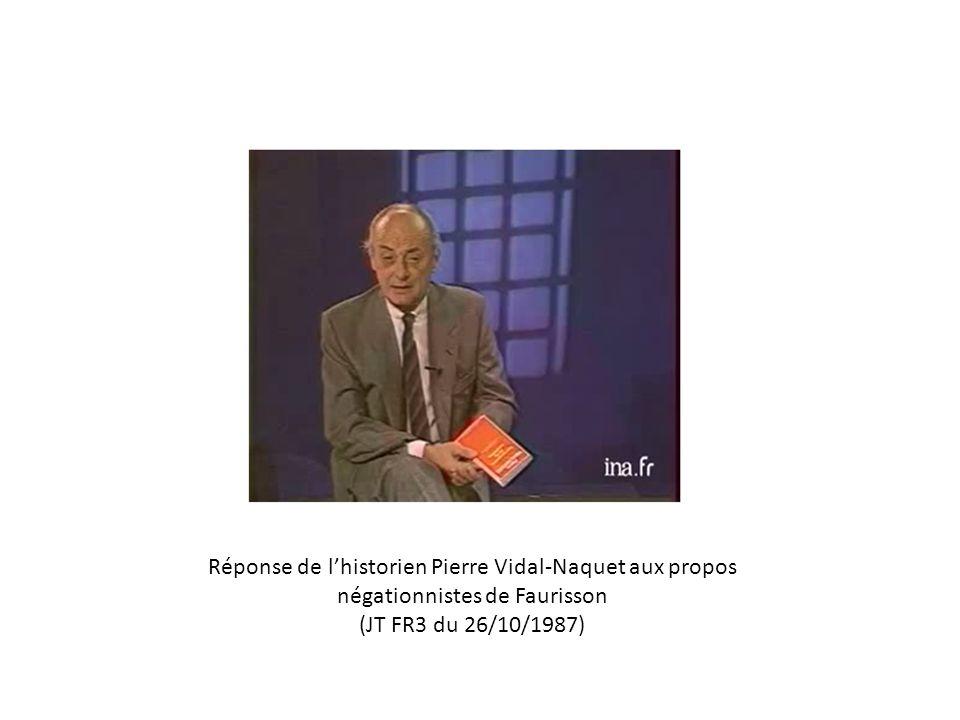 Réponse de l'historien Pierre Vidal-Naquet aux propos négationnistes de Faurisson