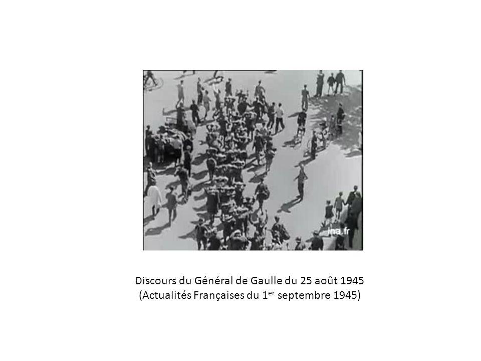 Discours du Général de Gaulle du 25 août 1945