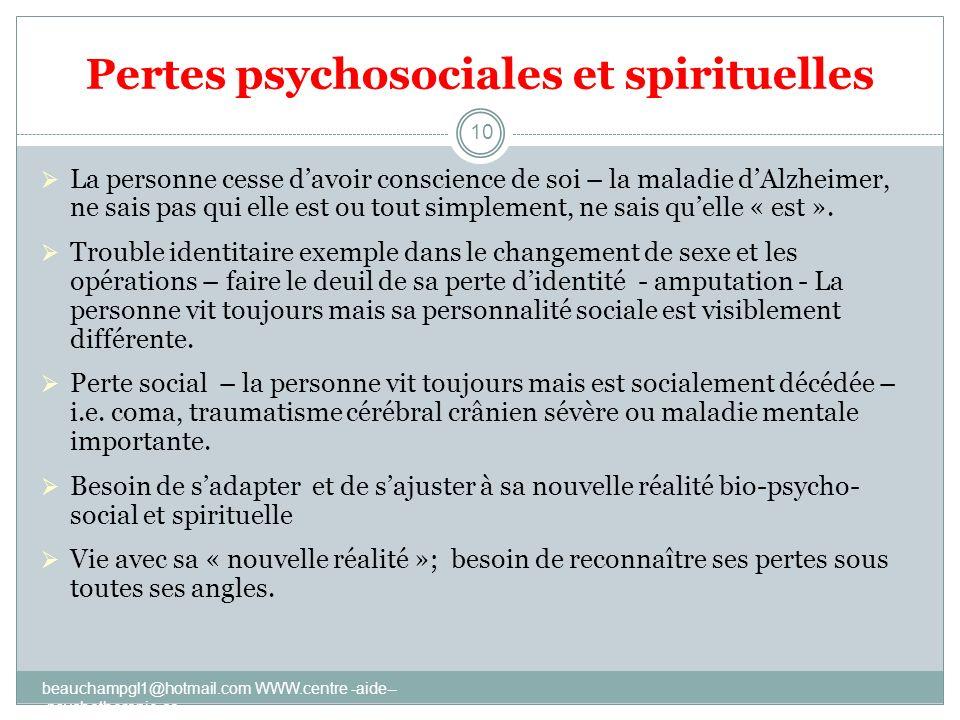 Pertes psychosociales et spirituelles