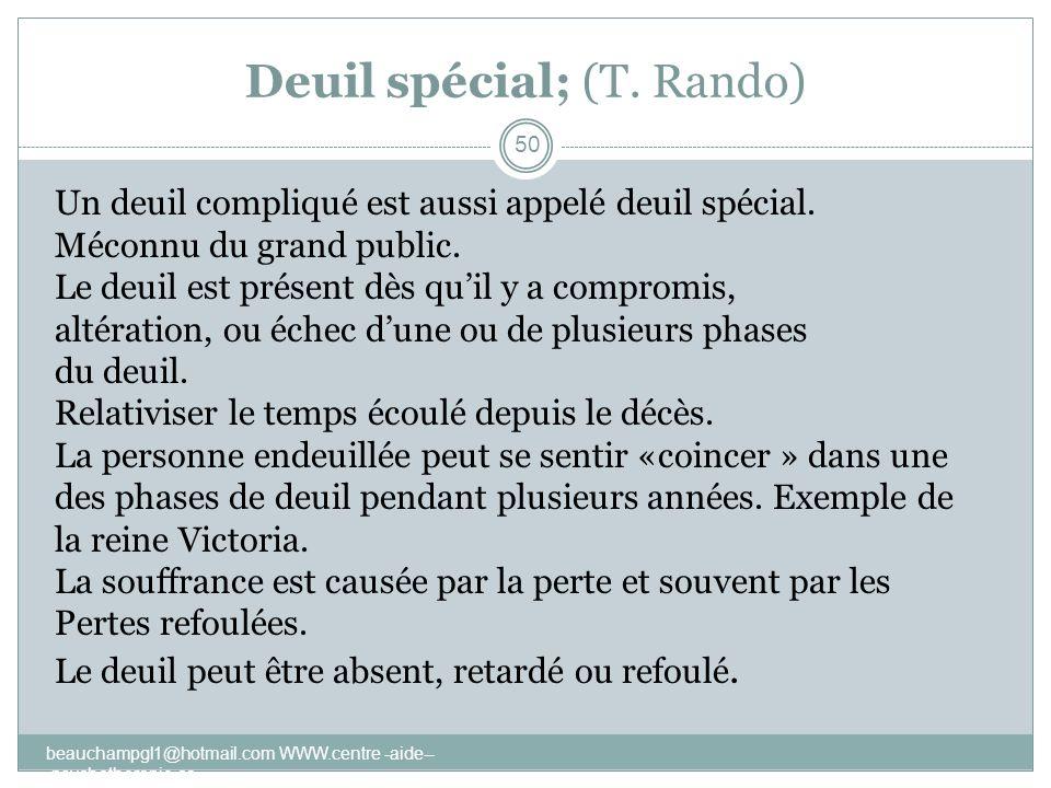 Deuil spécial; (T. Rando)