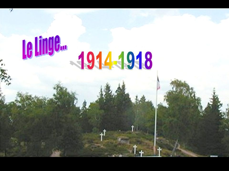 Le Linge... 1914-1918