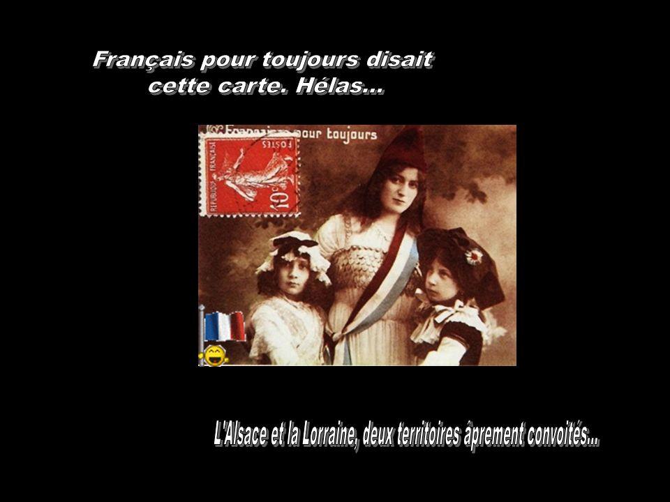 Français pour toujours disait cette carte. Hélas...