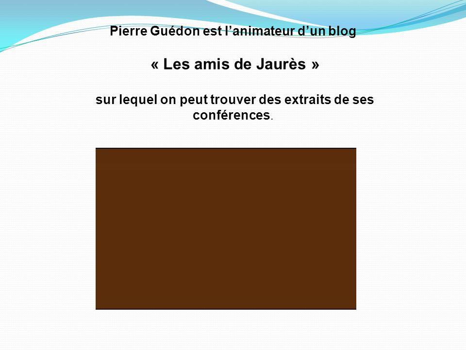 Pierre Guédon est l'animateur d'un blog