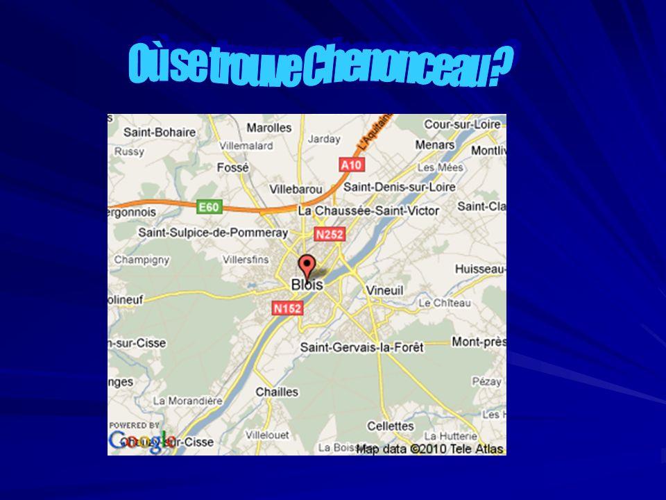 Où se trouve Chenonceau