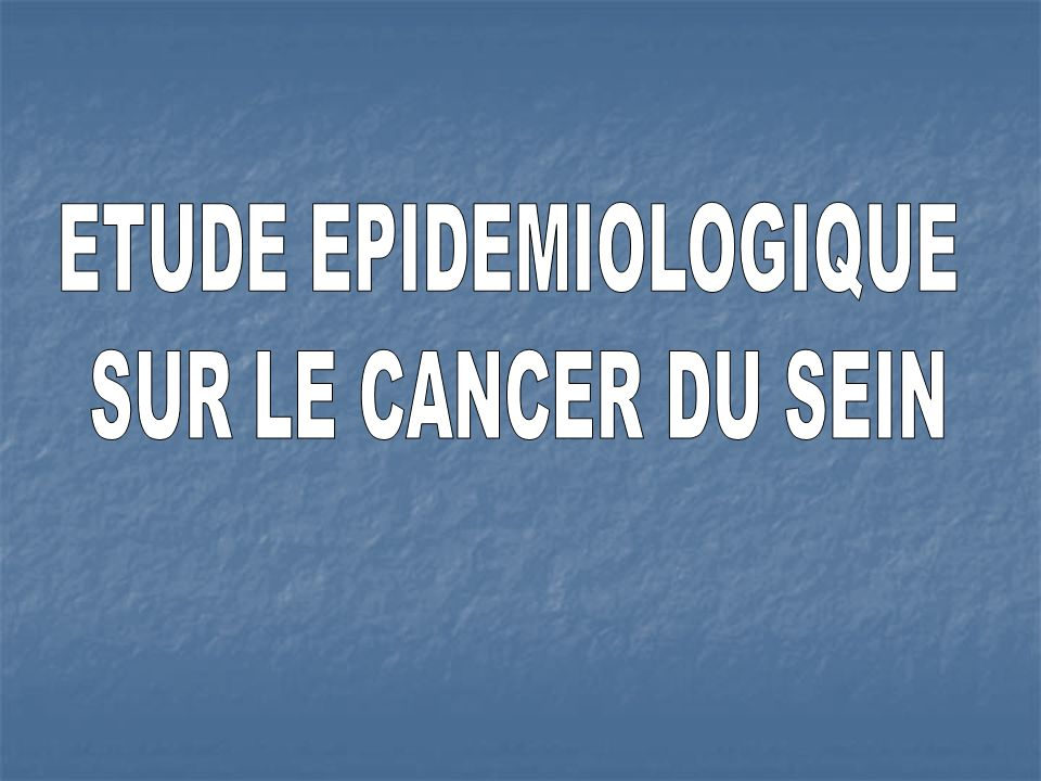 ETUDE EPIDEMIOLOGIQUE