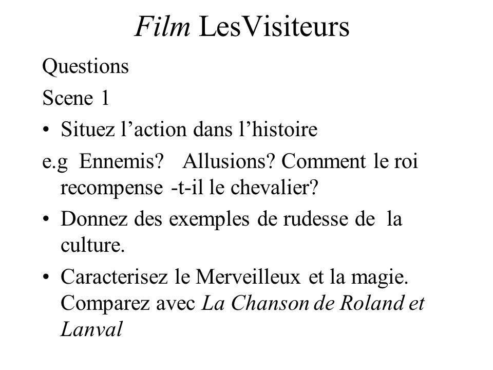 Film LesVisiteurs Questions Scene 1 Situez l'action dans l'histoire