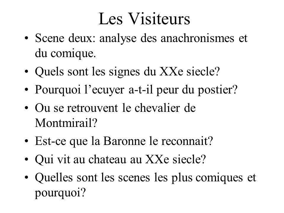 Les Visiteurs Scene deux: analyse des anachronismes et du comique.