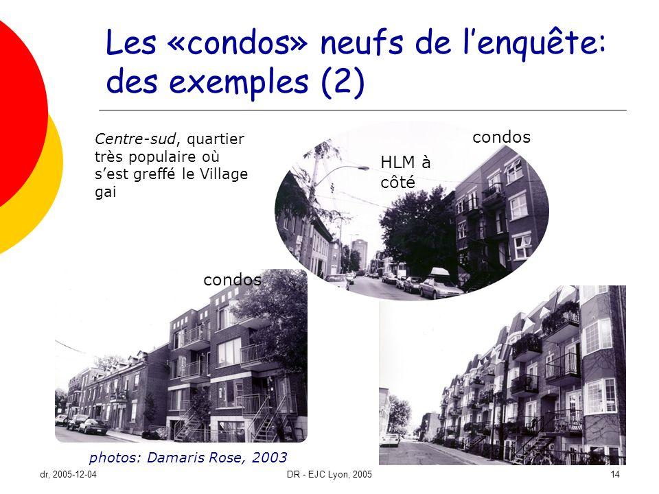 Les «condos» neufs de l'enquête: des exemples (2)