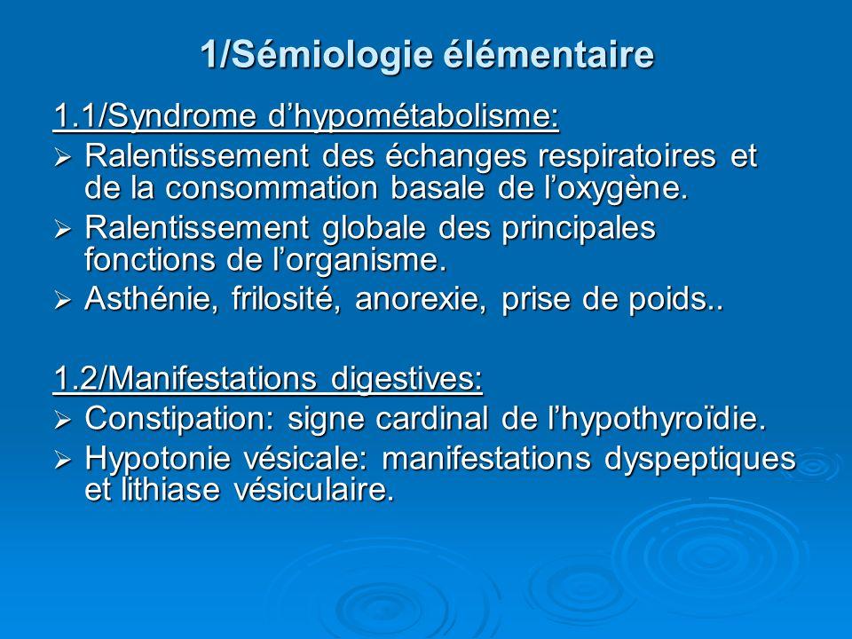 1/Sémiologie élémentaire