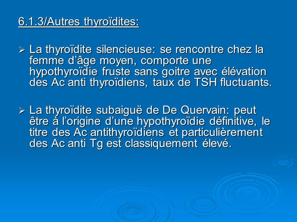 6.1.3/Autres thyroïdites: