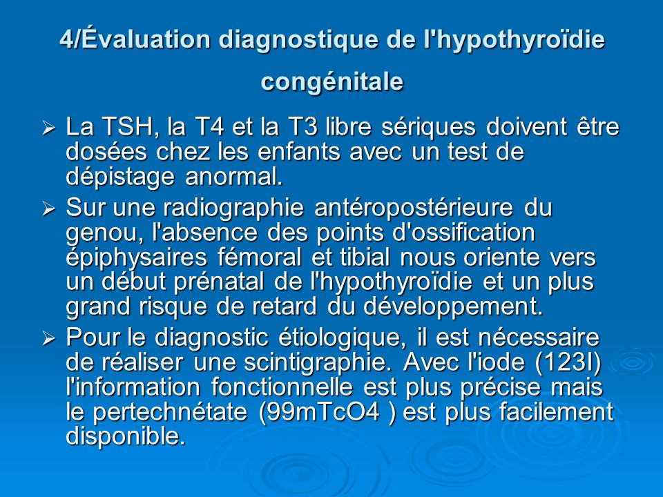 4/Évaluation diagnostique de l hypothyroïdie congénitale