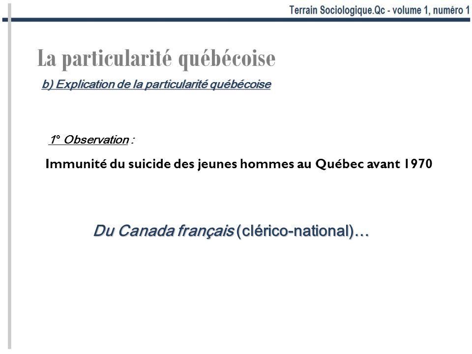 La particularité québécoise