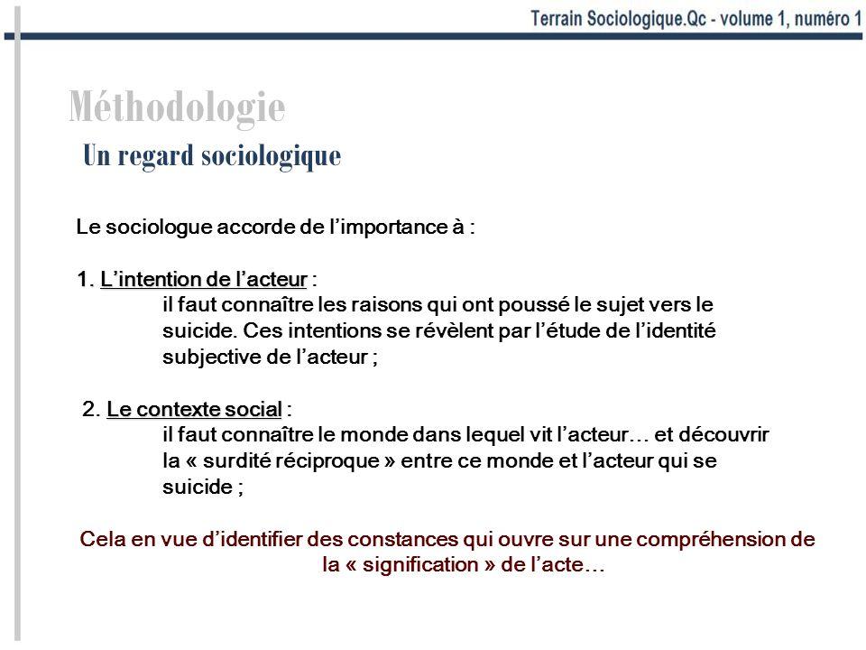 Méthodologie Un regard sociologique