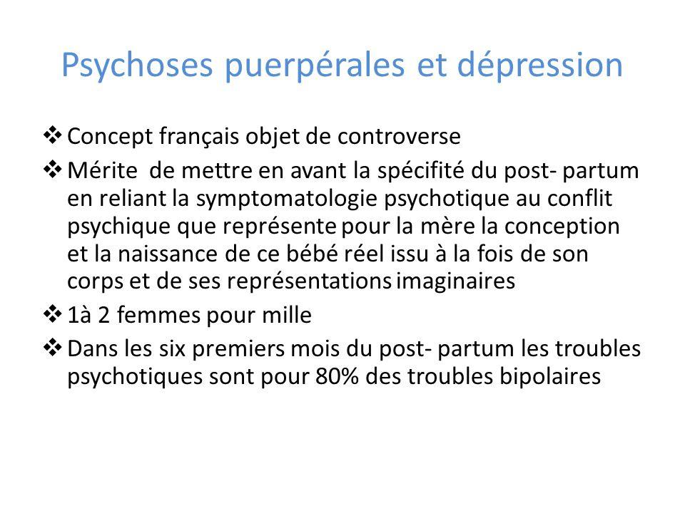 Psychoses puerpérales et dépression