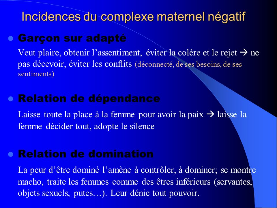 Incidences du complexe maternel négatif