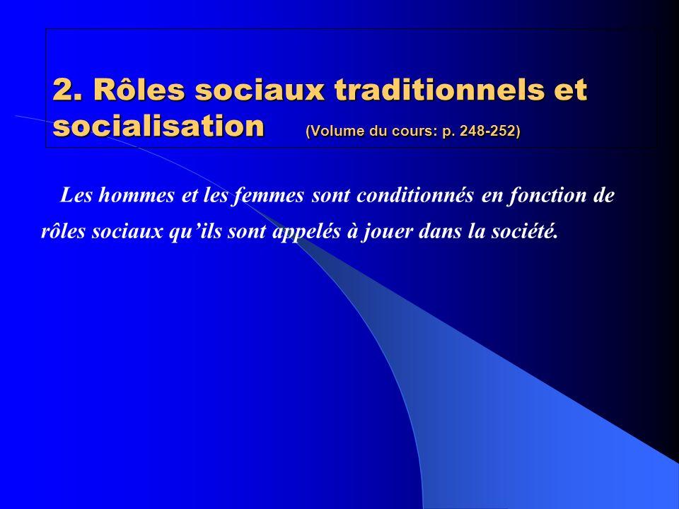 2. Rôles sociaux traditionnels et socialisation (Volume du cours: p