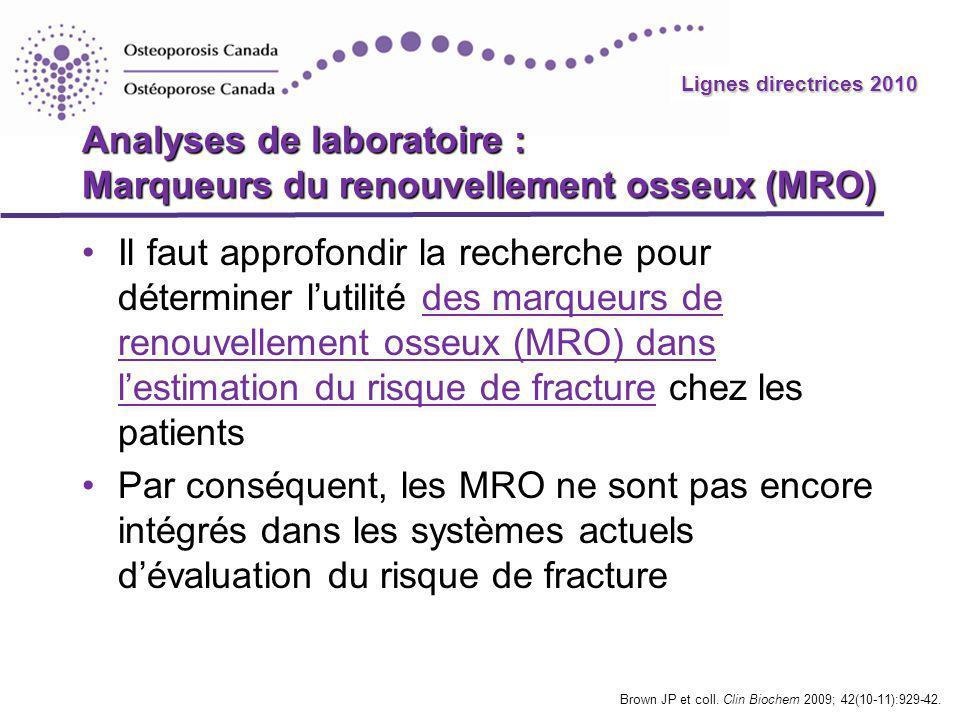 Analyses de laboratoire : Marqueurs du renouvellement osseux (MRO)